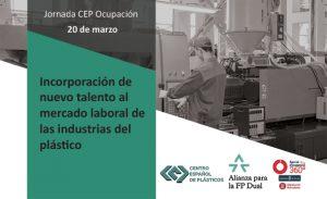 CEP, centro español de plásticos, jornada, nuevos talentos, incorporación de personal, plásticos, FP Dual, proyecto Ocupació a la indústria local