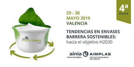 meetingpack 2019, encuentro packaging, envases plásticos, envase barrera, sostenibilidad, aimplas, ainia, valencia, mayo 2019, encuentro internacional