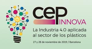 centro español de plásticos, cep, cep innova 2019, industria 4.0 aplicada al plástico, industria 4.0, industria del plástico, Barcelona, hotel SB BCN Events